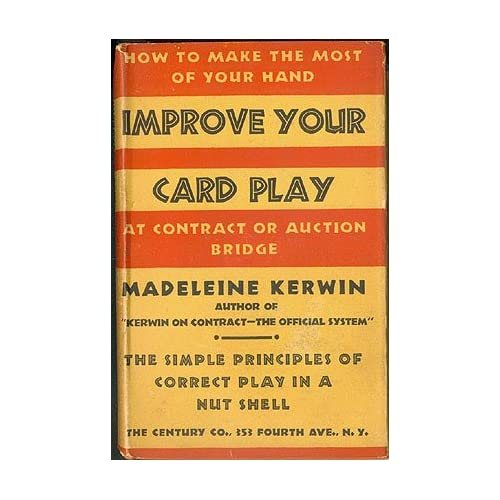 Improve Your Card-Play at Contract or Auction Bridge , Kerwin, Madeleine