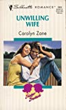 img - for Unwilling Wife (Silhouette Romance, No. 1063) book / textbook / text book