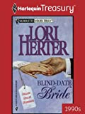 img - for Blind-Date Bride (Silhouette Yours Truly) book / textbook / text book