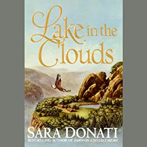 Lake in the Clouds | [Sara Donati]