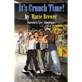 It's Crunch Time! ~ Marie Brewer