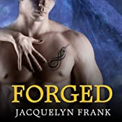 Forged: The World of Nightwalkers, Book 4 | [Jacquelyn Frank]