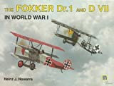 img - for The Fokker Dr.1 & D VII in Wwi book / textbook / text book