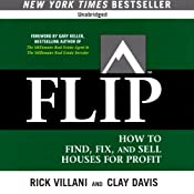 FLIP: How to Find, Fix, and Sell Houses for Profit | [Rick Villani, Clay Davis]
