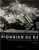 Jules Jacot Guillarmod pionnier du k2