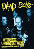 Dead Boys - Return of the Living Dead Boys - Halloween Night 1986 [DVD] [2008]