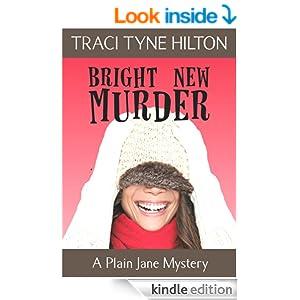 Bright New Murder: A Plain Jane Mystery