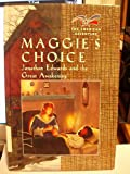 Maggie's Choice (American Adventure (Hardcover Chelsea House)) (0791050483) by Lutz, Norma Jean