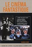 echange, troc Franck Henry - Le cinéma fantastique