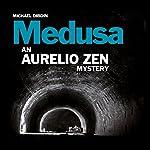 Aurelio Zen: Medusa   Michael Dibdin
