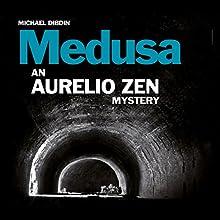 Aurelio Zen: Medusa Audiobook by Michael Dibdin Narrated by Cameron Stewart