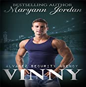 Vinny: Alvarez Security Series | Maryann Jordan