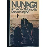 Nunaga Ten Years of Eskimo Life ~ Duncan Pryde