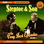 Steptoe & Son: The Very Best Episodes, Volume 1 | Ray Galton,Alan Simpson