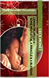 img - for Lemon Truffles 2 - Some Mistletoe, A Miracle & A Blessing (The Chocolate Chronicles) book / textbook / text book