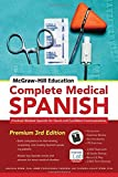 img - for McGraw-Hill Education Complete Medical Spanish: Practical Medical Spanish for Quick and Confident Communication by Joanna Rios (2015-07-13) book / textbook / text book