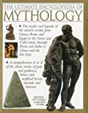 img - for The Ultimate Encyclopedia of Mythology by Arthur Cotterell, Rachel Storm (2012) Paperback book / textbook / text book