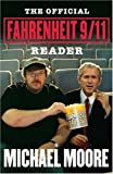 The Official Fahrenheit 9/11 Reader (0743272927) by Michael Moore