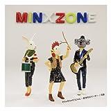 そりゃそりゃそうじゃん 〜新世代のマーチ〜-MinxZone
