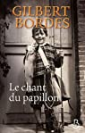 Le chant du papillon par Bordes