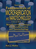 img - for Manufacturing Techniques for Microfabrication and Nanotechnology book / textbook / text book
