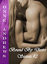 Bound By Desire (Secrets #2 Dark Erotic Romance)