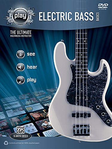Alfred'S Play Electric Bass Basics: The Ultimate Multimedia Instructor (Book & Dvd) (Alfred'S Play Series)