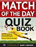 Match of the Day Magazine Match of the Day Quiz Book
