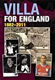 img - for Villa for England: 1882-2011 book / textbook / text book