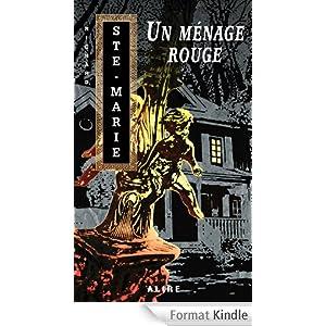 Richard Ste-Marie -Un ménage rouge