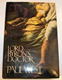 Lord Byron's Doctor (0385261292) by West, Paul