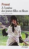 A l'Ombre DES Jeunes Filles En Fleurs (Folio)