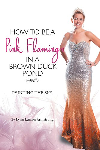How to be a Pink Flamingo in a Brown Duck Pond: Painting the Sky PDF