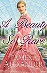 Beauty So Rare, A (A Belmont Mansion...