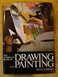 img - for THE COMPLETE BOOK OF DRAWING AND PAINTING BY HUGH LAIDMAN 1974 book / textbook / text book