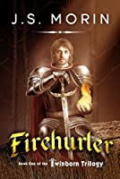 Firehurler (Twinborn Trilogy Book 1)