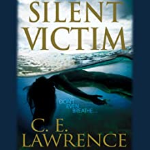 Silent Victim (       UNABRIDGED) by C E. Lawrence Narrated by Christian Rummel