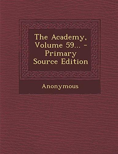 The Academy, Volume 59...