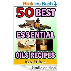 50 Best Essential Oils Recipes (English Edition)