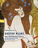 img - for Gustav Klimt: The Beethoven Frieze and the Controversy over the Freedom of Art book / textbook / text book