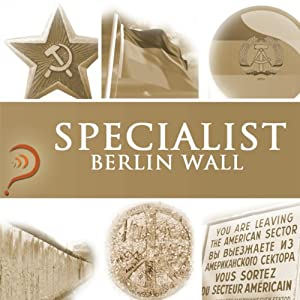 Specialist - Berlin Wall Audiobook