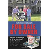 The Homeowner�s Guide to For Sale By Owner: Everything You Need to Know to Sell Your Home Yourself and Save Thousands ~ Jackie Bondanza