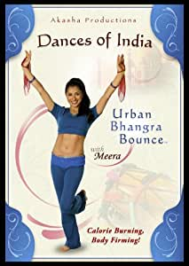 Dances of India: Urban Bhangra Bounce with Meera