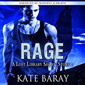Rage: Short Story 1: Lost Library   Kate Baray