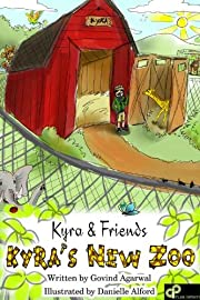Kyra's New Zoo [Fun Picture Book for Kids Ages Baby -5] (Kyra and Friends)