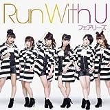 フェアリーズ「RUN with U」