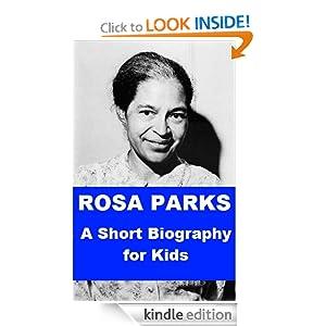 Amazon.com: Rosa Parks - A Short Biography for Kids eBook: Jonathan