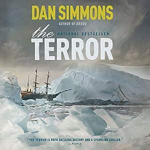 The Terror: A Novel Hörbuch von Dan Simmons Gesprochen von: Tom Sellwood