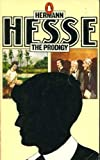 The Prodigy (Penguin Modern Classics) (0140037551) by Hermann Hesse
