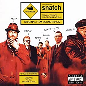 Snatch: Stealin' Stones & Breakin' Bones